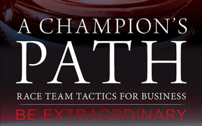 A CHAMPION'S PATH –  Race Team Tactics For Business by Derek Daly